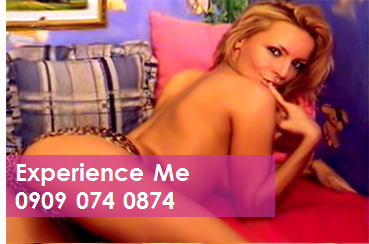 Experience Me 09090740874 Mobile Phone Sexy Chatter Line