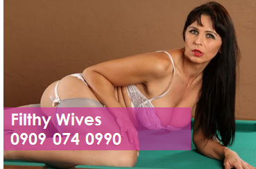 Filthy Wives 09090740990 Mobile Phone Sexy Chatter Line