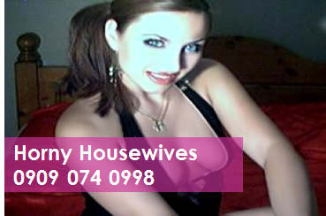 Horny Housewives 09090740998 Mobile Phone Sexy Chatter Lines